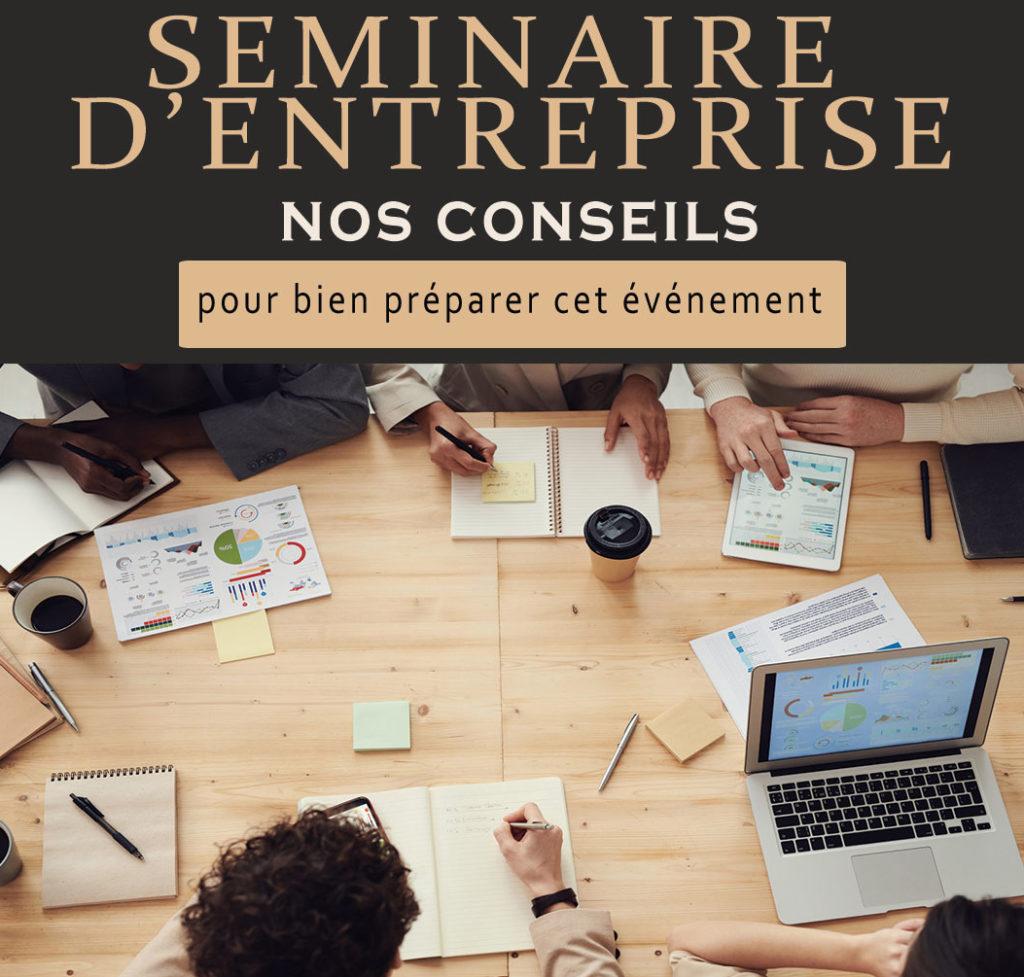 Organiser un seminaire entreprise nos conseils